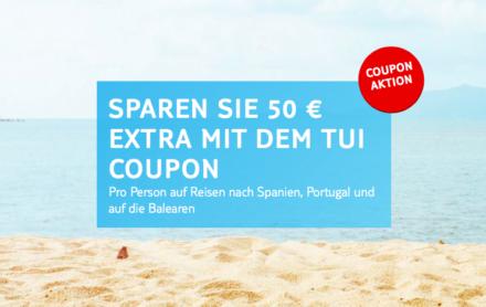 So kannst du jetzt 50€ Urlaubs-Taschengeld sparen (TUI Coupon Aktion)